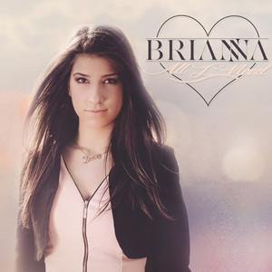 All I Need-Brianna