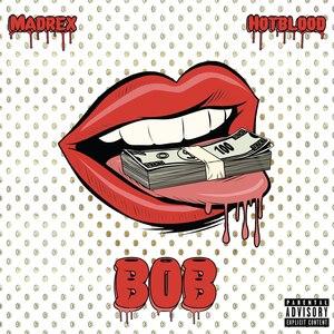 BOB (feat. Hotblood)