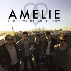 i don't wanna take it slow