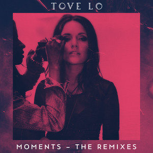Moments (The Remixes)