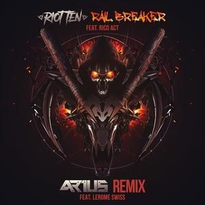Rail Breaker (Arius Remix)