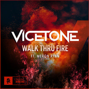 Walk Thru Fire-Vicetone