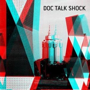 Doc Talk Shock