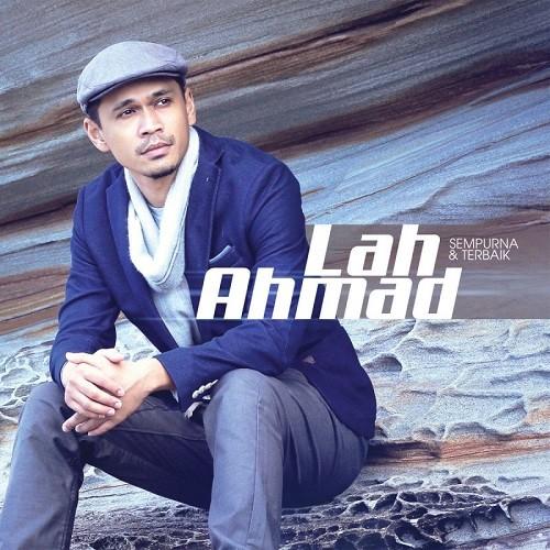 Download Lagu Lah Ahmad beserta daftar Albumnya