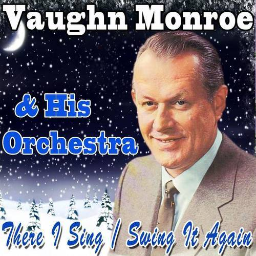 Vaughn Monroe And His Orchestra