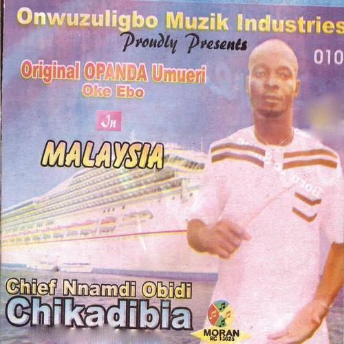 Download Lagu Chief Nnamdi Obidi Chikadibia beserta daftar Albumnya