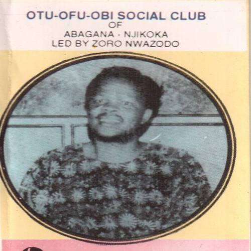 Otu-Ofu-Obi Social Club of Abagana-Njikoka
