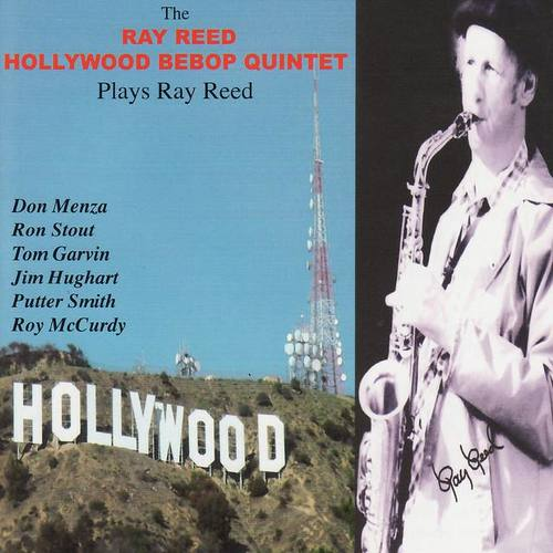 Ray Reed Hollywood Bebop Quintet