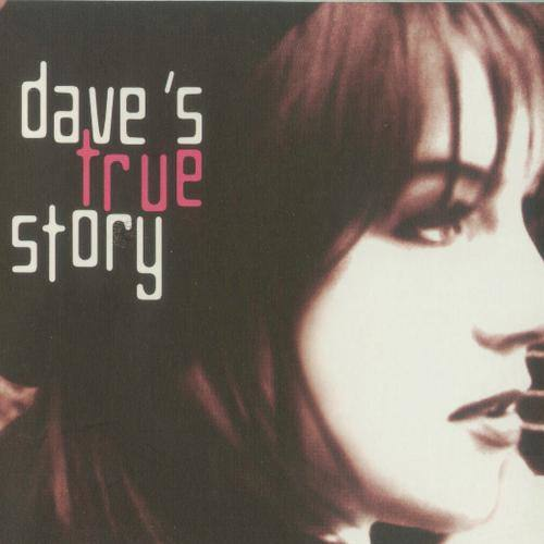 Dave's True Story