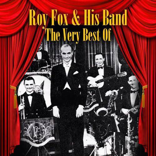 Roy Fox & His Band
