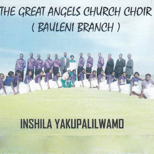 The Great Angels Church Choir Bauleni Branch