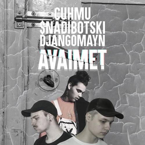 Cuhmu & $nadiBotski