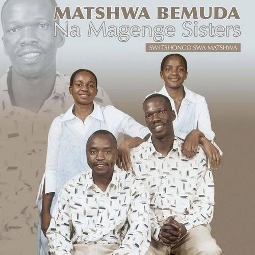 Matshwa Bemuda & Magenge Sisters