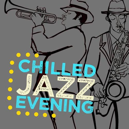 Chilled Evening Jazz