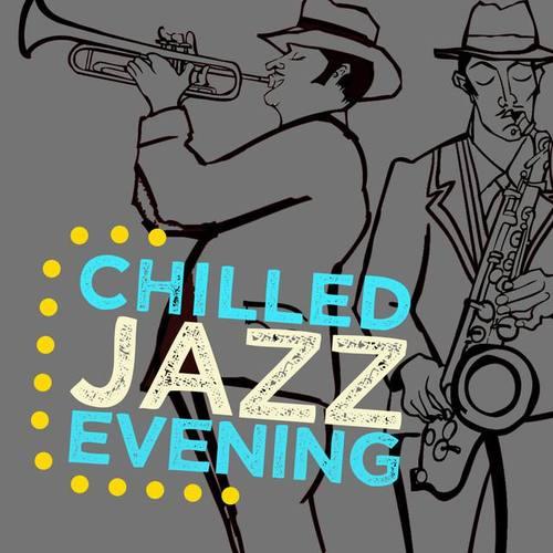 Chilled Evening Jazz