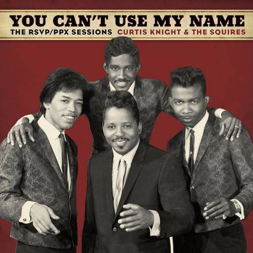 Curtis Knight & The Squires