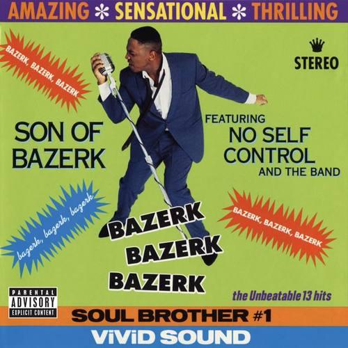 Son Of Bazerk