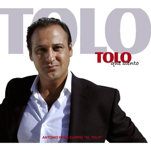 """Antonio Peña Carpio """"El Tolo"""""""