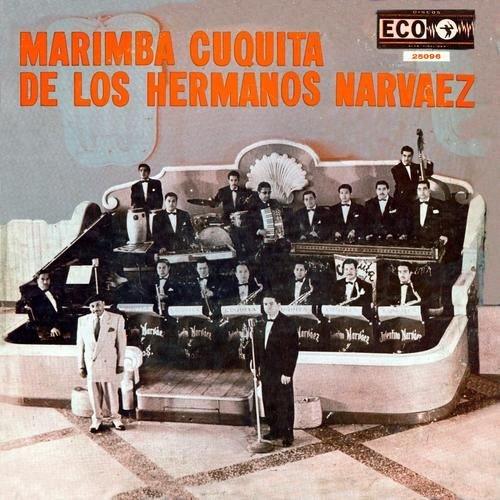 Marimba Cuquita de los Hermanos Narvaez