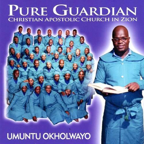 Pure Guardian - Christian Apostolic Church In Zion