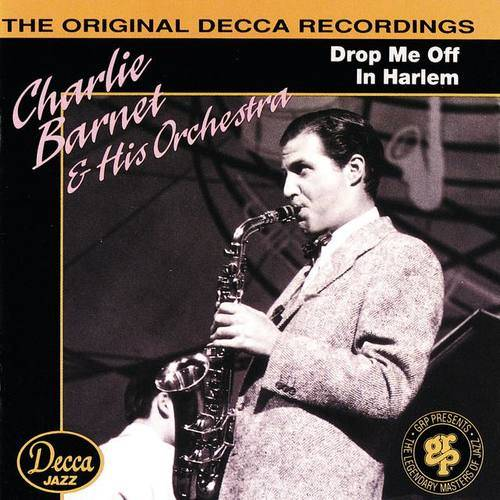 Charlie Barnet & His Orchestra
