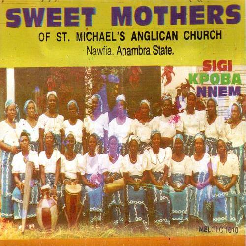 Sweet Mothers of St. Michael's Anglican Church Nwafia