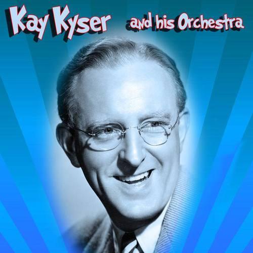 Kay Kyser & His Orchestra