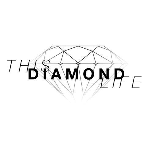 This Diamond Life