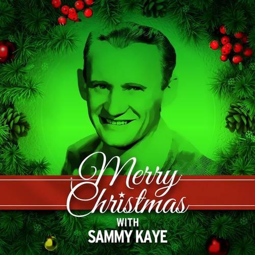 Sammy Kaye ดาวน์โหลดและฟังเพลงฮิตจาก Sammy Kaye