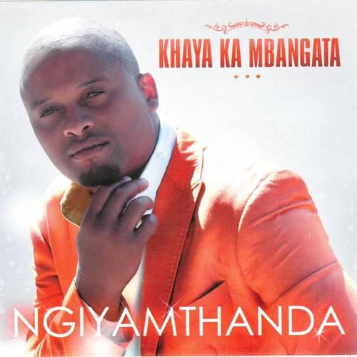 Khaya Ka Mbangatha