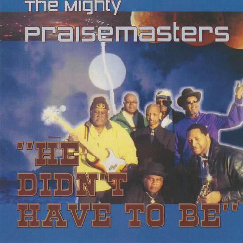 The Mighty Praisemasters