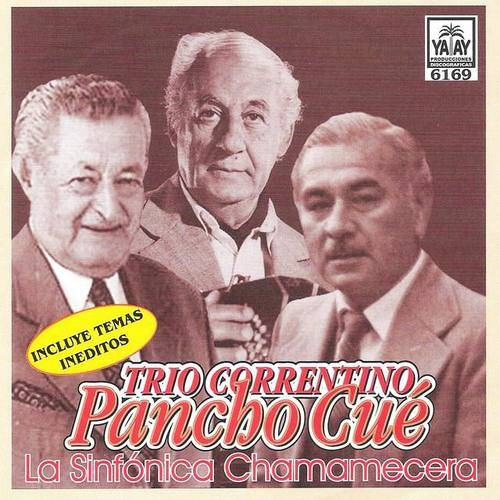 Trío Correntino Pancho Cué