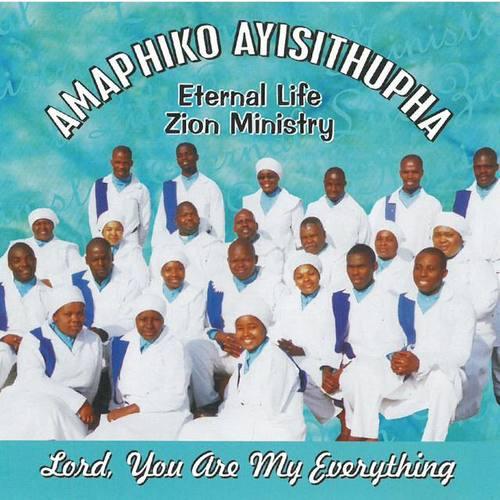 Amaphiko ayisithupha Eternal life Zion Ministry