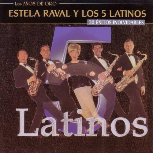 Estela Raval Y Los 5 Latinos