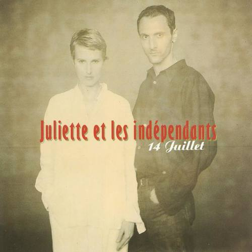 Juliette Et Les Independants