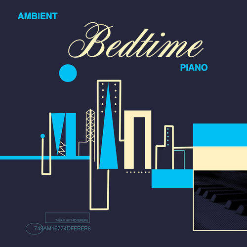 Bedtime Instrumental Piano Music Academy