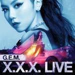 G.E.M.X.X.X. Live