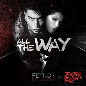 All the Way (feat. Bebe Rexha)
