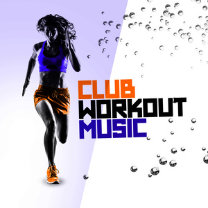 Album Club Workout Music from Running Songs Workout Music Club
