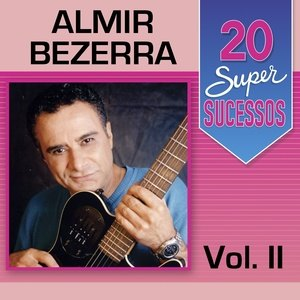 super girl mv下载_20 Super Sucessos: Almir Bezerra, Vol. 2 - QQ音乐-千万正版音乐海量无损曲 ...