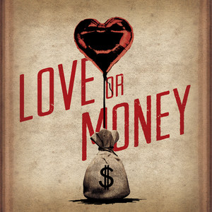 love or /strong> money - single