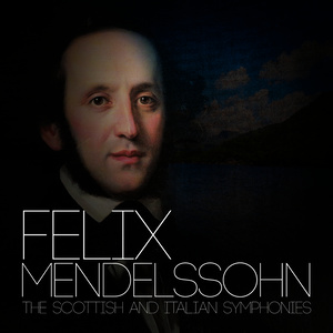 Tamás Vásáry的專輯Felix Mendelssohn: The Scottish and Italian Symphonies