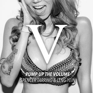 Spencer Tarring & Leng Yein - Pump Up The Volume