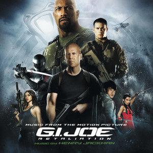 G.I. Joe: Retaliation (Music From The Motion Picture) (特种部队:全面反击 电影原声带)