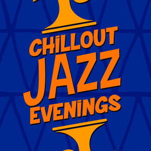 Chillout Jazz的專輯Chillout Jazz Evenings