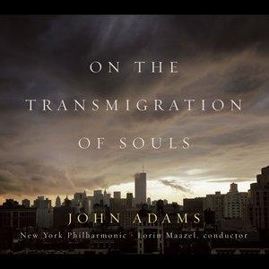 On the Transmigration of Souls 2004 John Adams