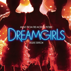 Dreamgirls (Music from the Motion Picture) [Deluxe Edition] (梦女孩 电影原声带(豪华版))