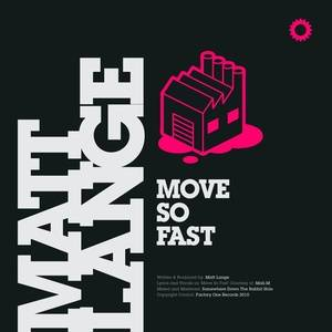 Move So Fast