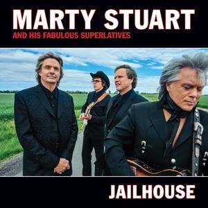 Album Jailhouse from Marty Stuart And His Fabulous Superlatives