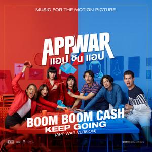 """ฟังเพลงอัลบั้ม Keep Going (The Theme Song from """"App War"""")"""